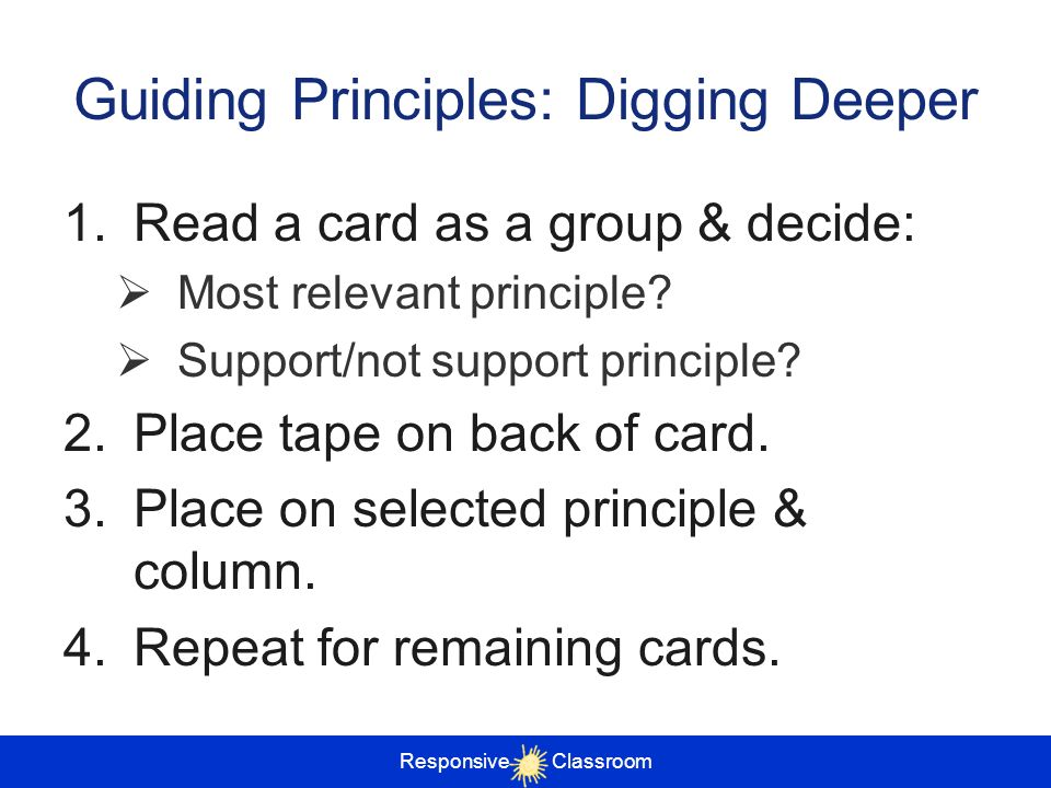 Guiding Principles: Digging Deeper