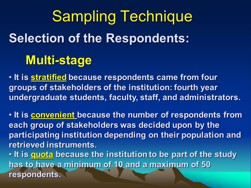 Sampling Technique Selection of the Respondents: Multi-stage