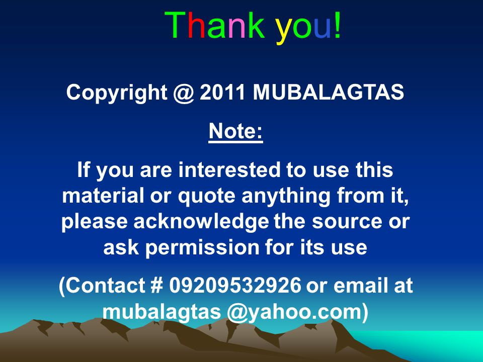 Thank you! 2011 MUBALAGTAS Note: