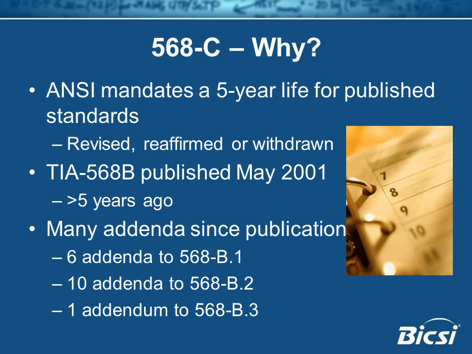 568-C – Why ANSI mandates a 5-year life for published standards
