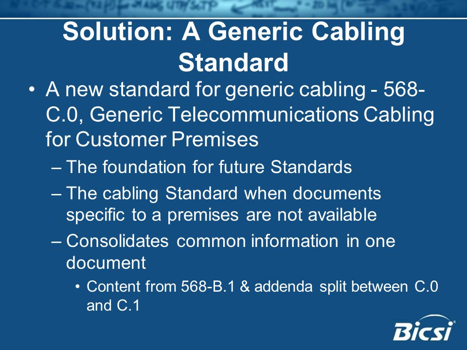 Solution: A Generic Cabling Standard