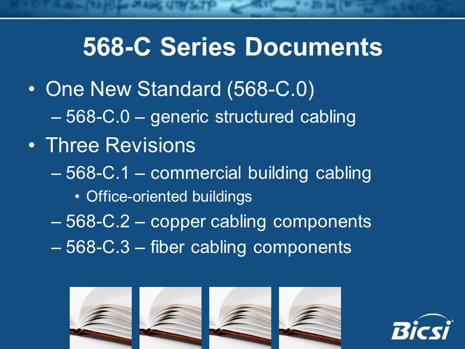 568-C Series Documents One New Standard (568-C.0) Three Revisions