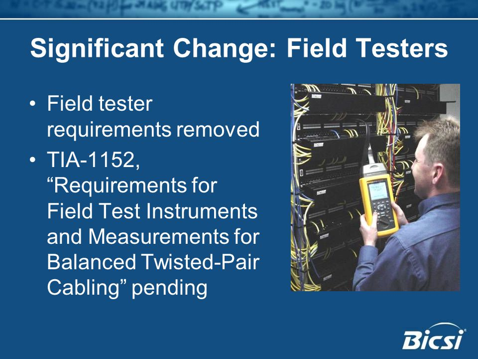 Significant Change: Field Testers