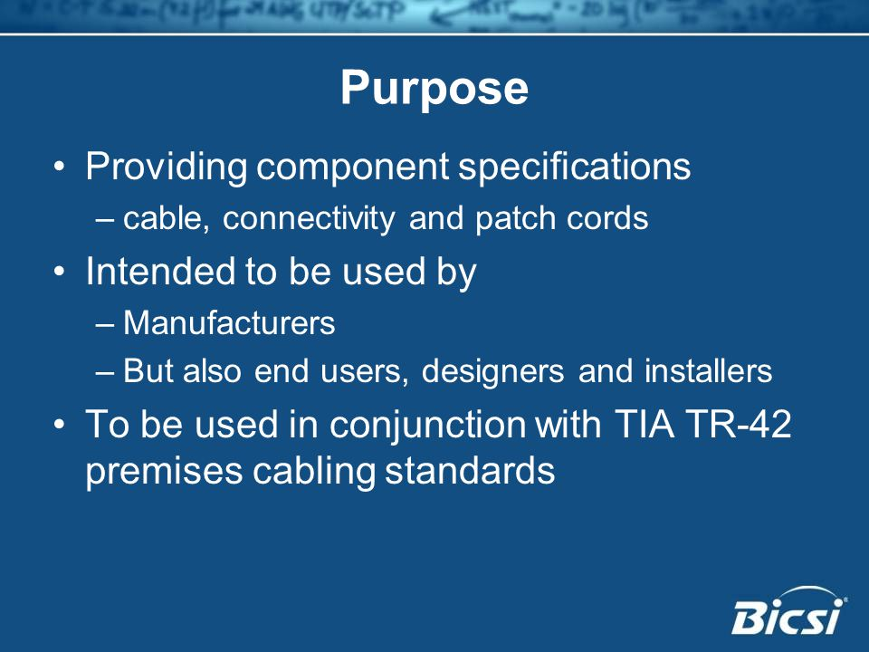 Purpose Providing component specifications Intended to be used by
