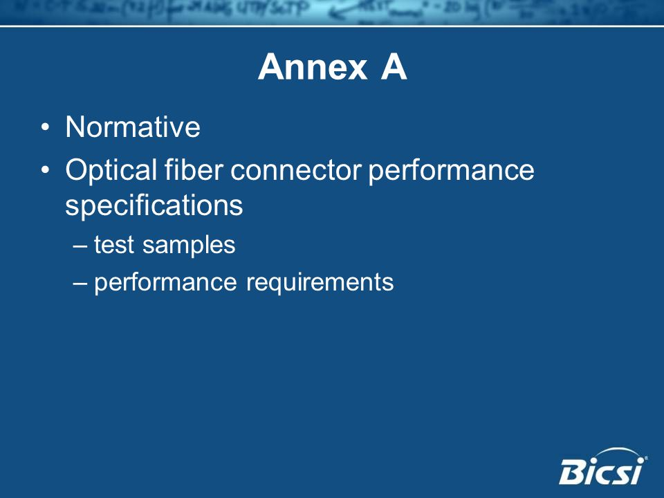 Annex A Normative Optical fiber connector performance specifications