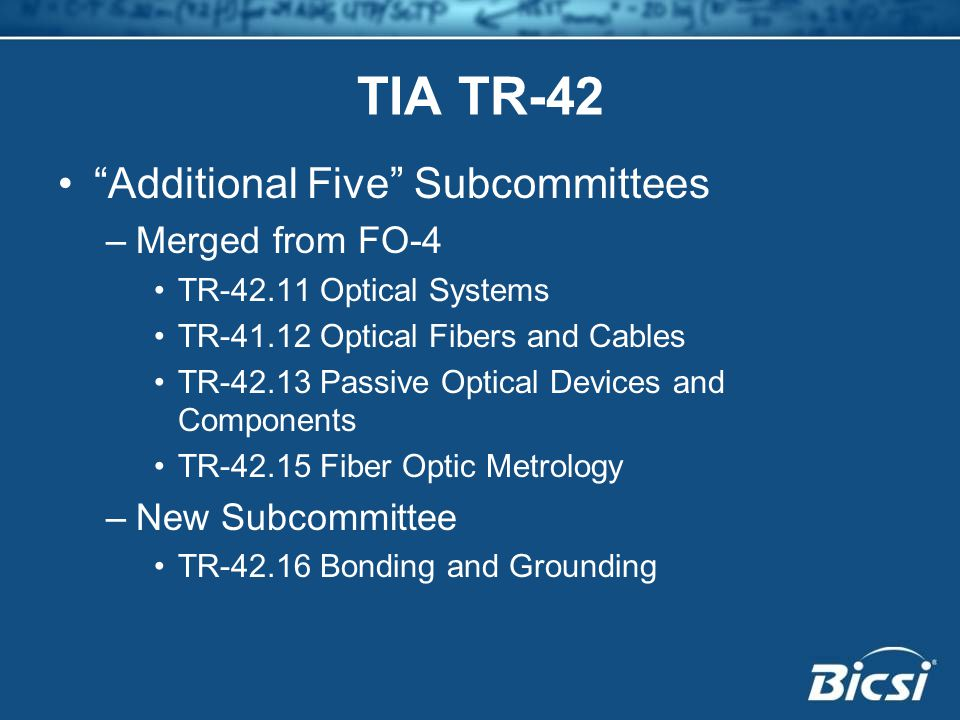 TIA TR-42 Additional Five Subcommittees Merged from FO-4
