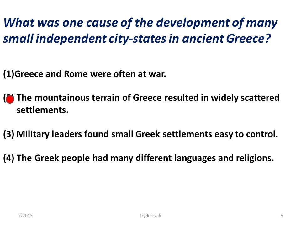 What was one cause of the development of many small independent city-states in ancient Greece