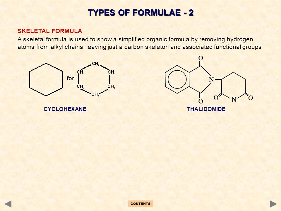 TYPES OF FORMULAE - 2 SKELETAL FORMULA