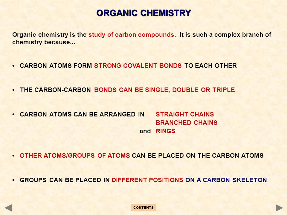 ORGANIC CHEMISTRY Organic chemistry is the study of carbon compounds. It is such a complex branch of chemistry because...