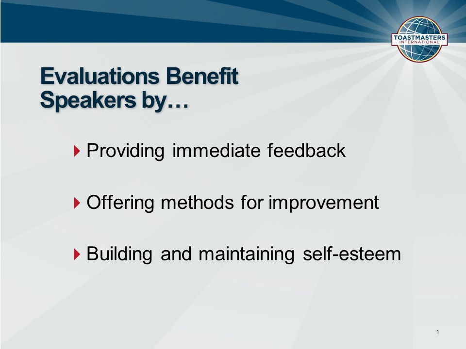 Evaluations Benefit Speakers by…
