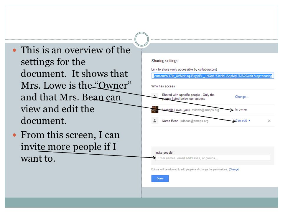 This is an overview of the settings for the document. It shows that Mrs. Lowe is the Owner and that Mrs. Bean can view and edit the document.
