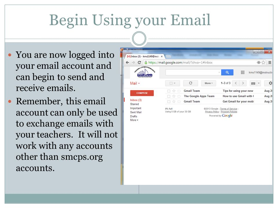 Begin Using your  You are now logged into your  account and can begin to send and receive  s.