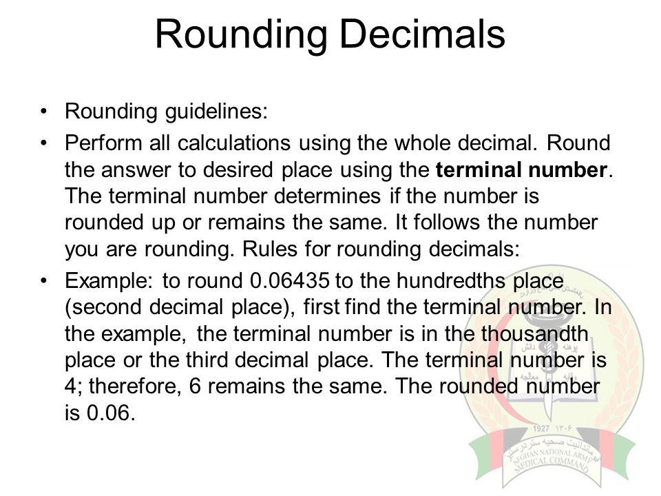 Rounding Decimals Rounding guidelines:
