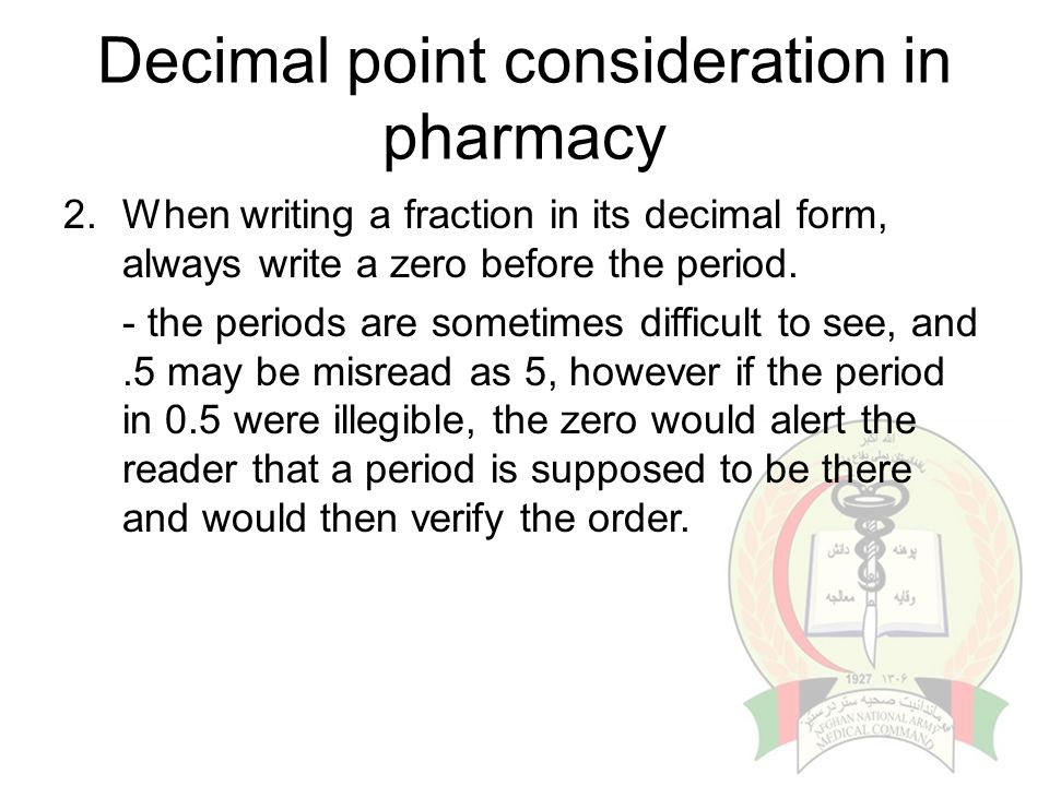 Decimal point consideration in pharmacy