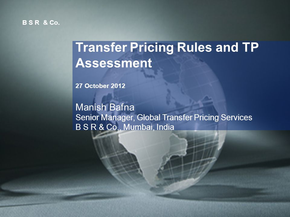 Transfer Pricing Rules and TP Assessment