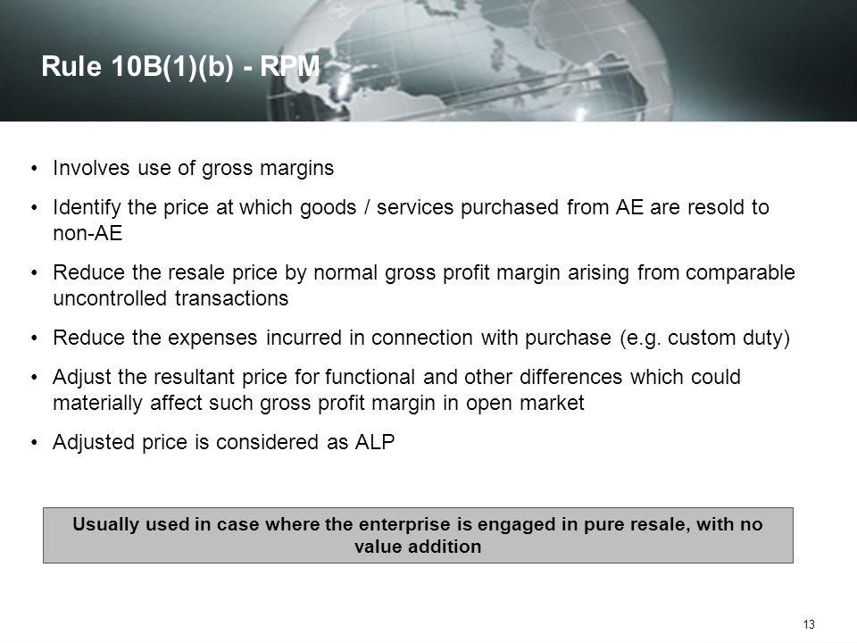 Rule 10B(1)(b) - RPM Involves use of gross margins