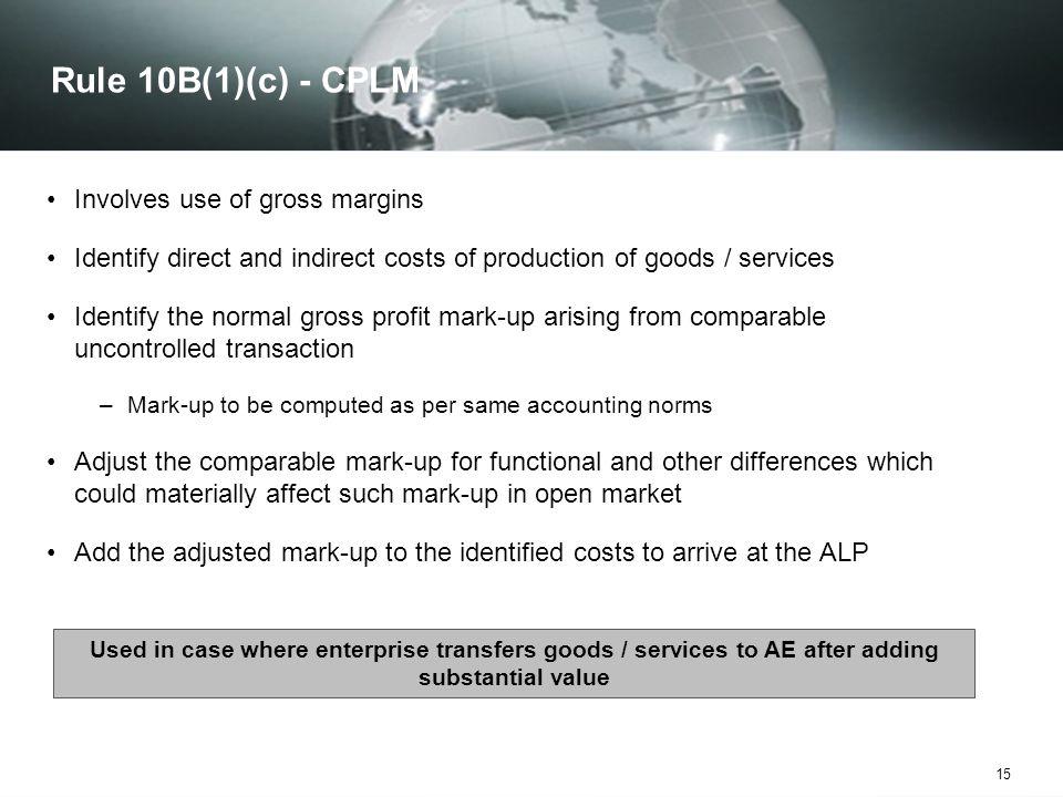 Rule 10B(1)(c) - CPLM Involves use of gross margins