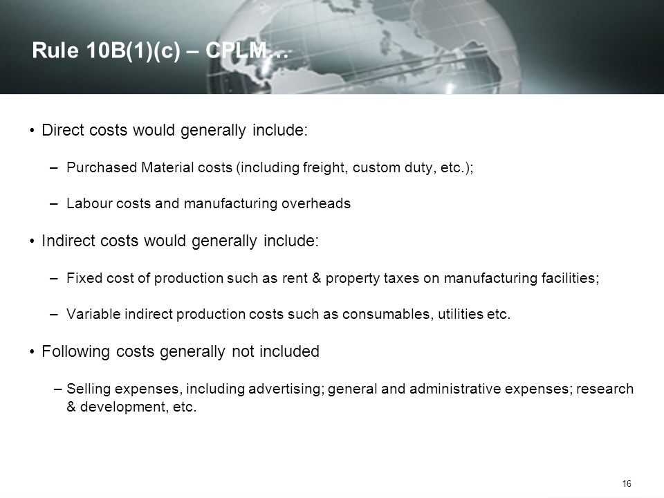 Rule 10B(1)(c) – CPLM… Direct costs would generally include: