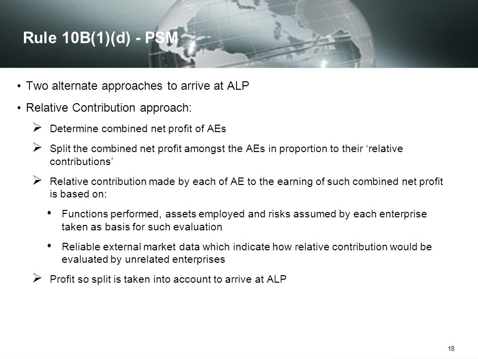 Rule 10B(1)(d) - PSM Two alternate approaches to arrive at ALP