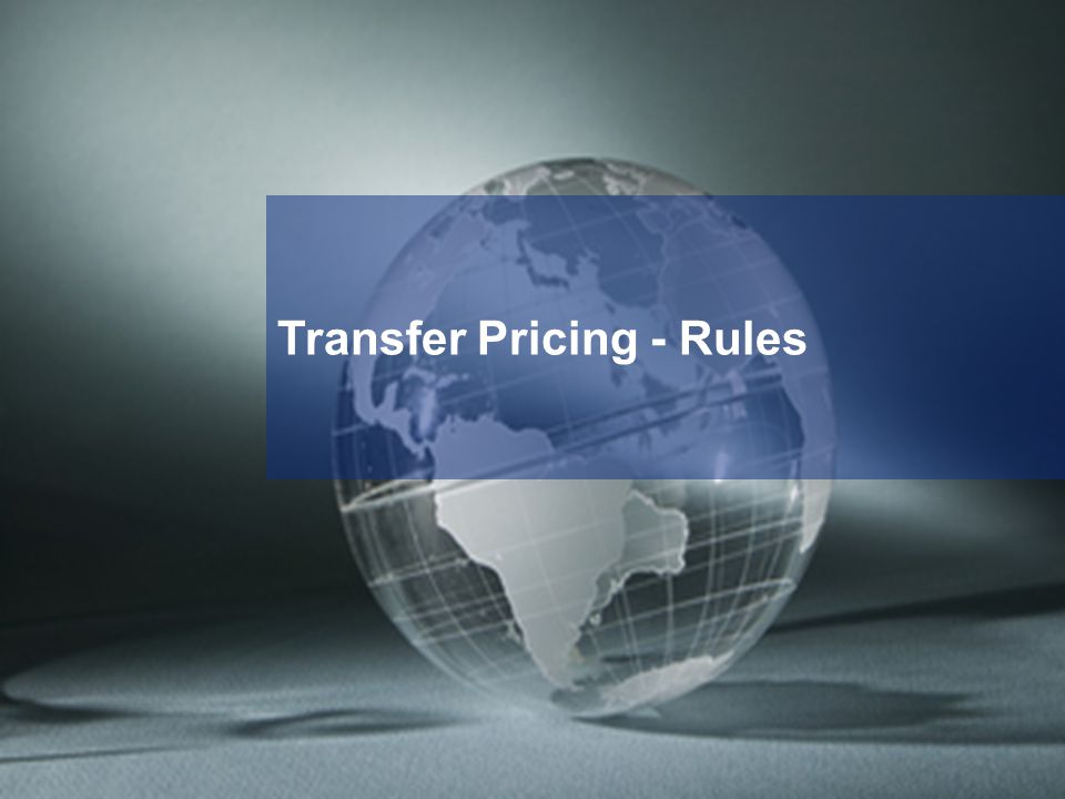 Transfer Pricing - Rules