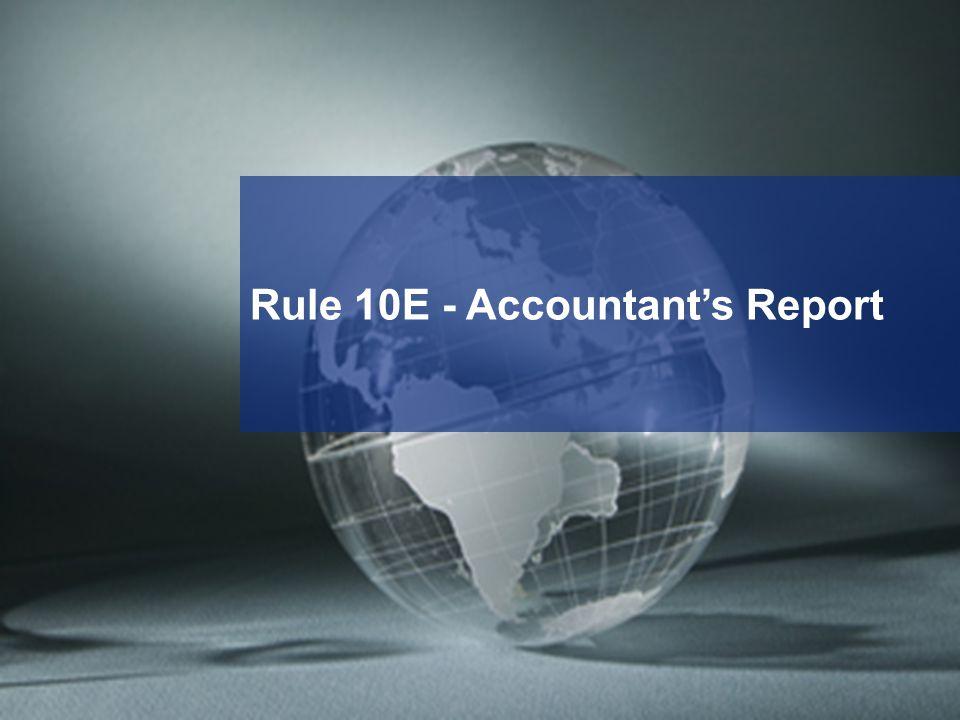 Rule 10E - Accountant's Report