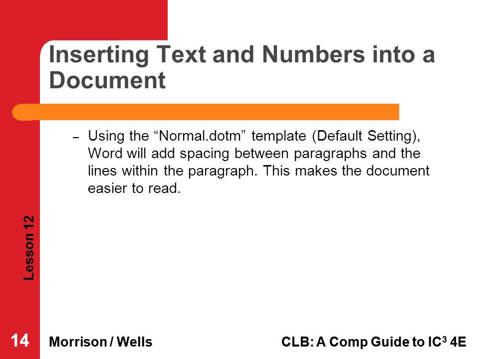 Inserting Text and Numbers into a Document
