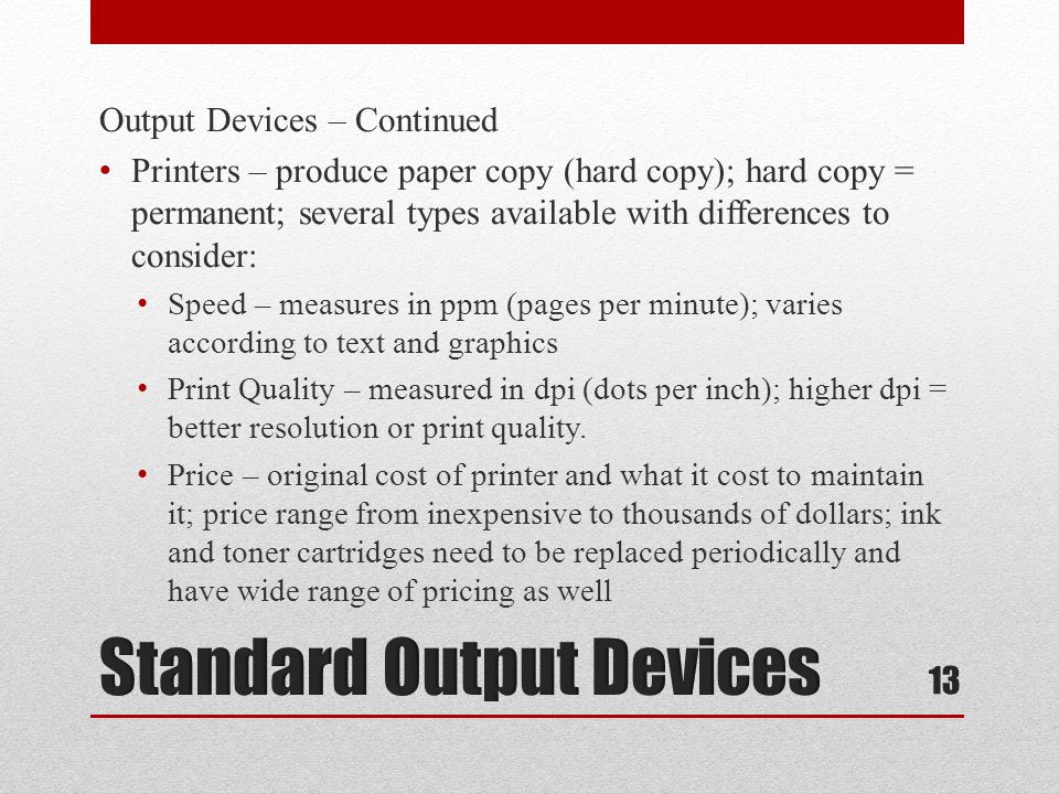 Standard Output Devices