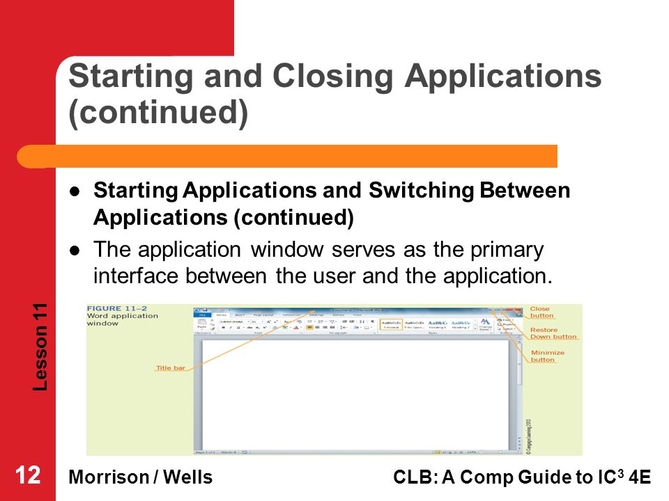 Starting and Closing Applications (continued)
