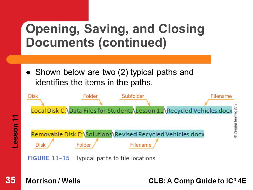 Opening, Saving, and Closing Documents (continued)