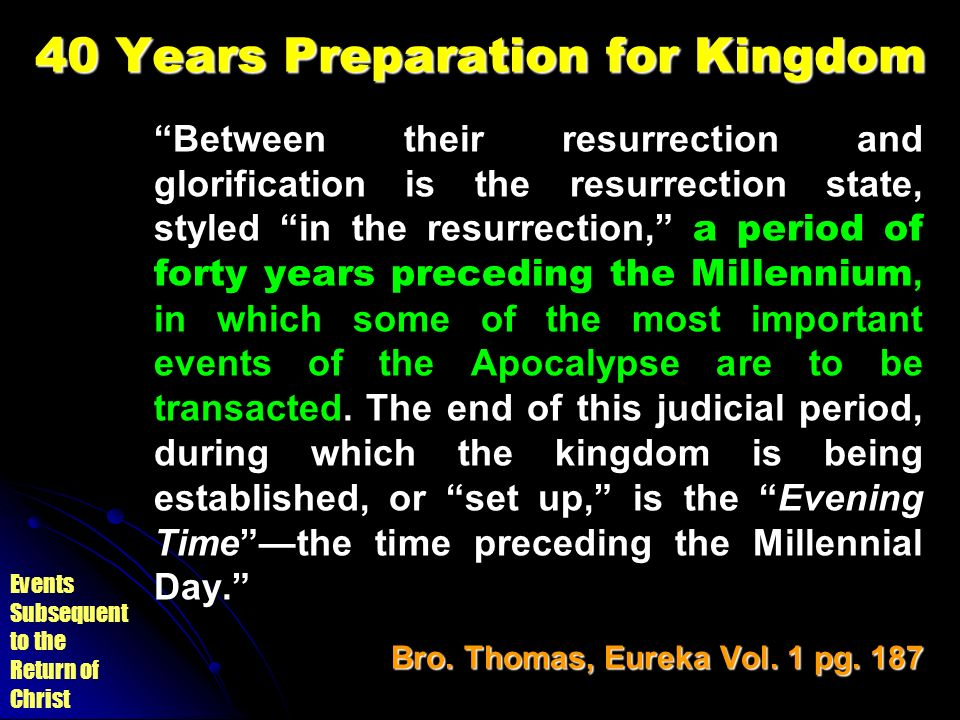 40 Years Preparation for Kingdom