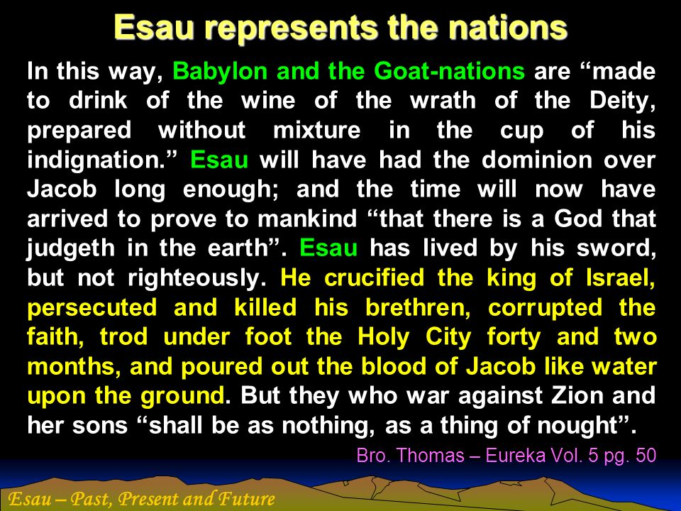 Esau represents the nations
