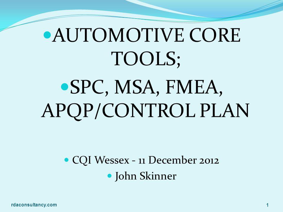 AUTOMOTIVE CORE TOOLS; SPC, MSA, FMEA, APQP/CONTROL PLAN
