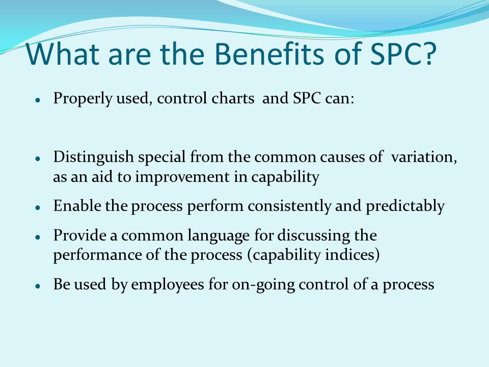 What are the Benefits of SPC