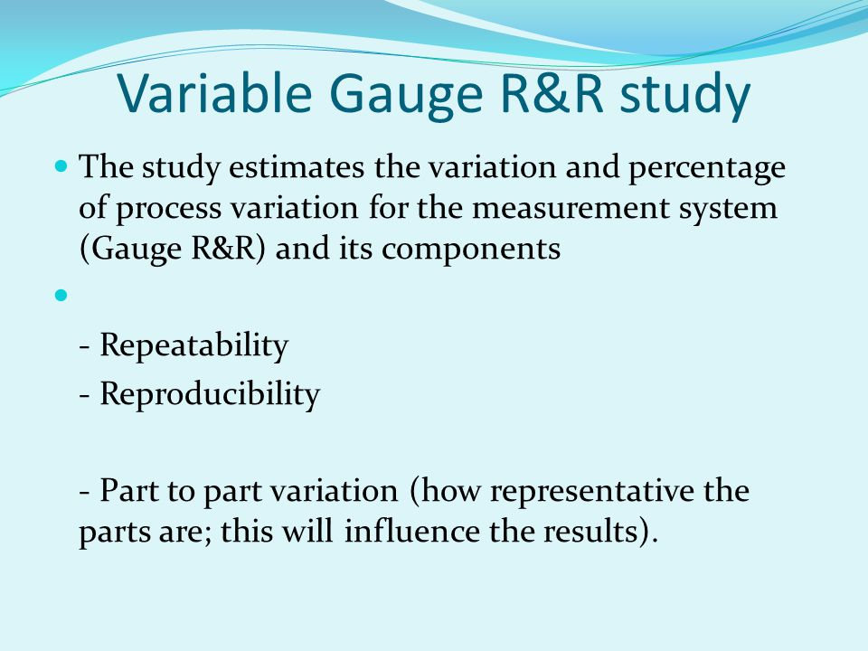 Variable Gauge R&R study