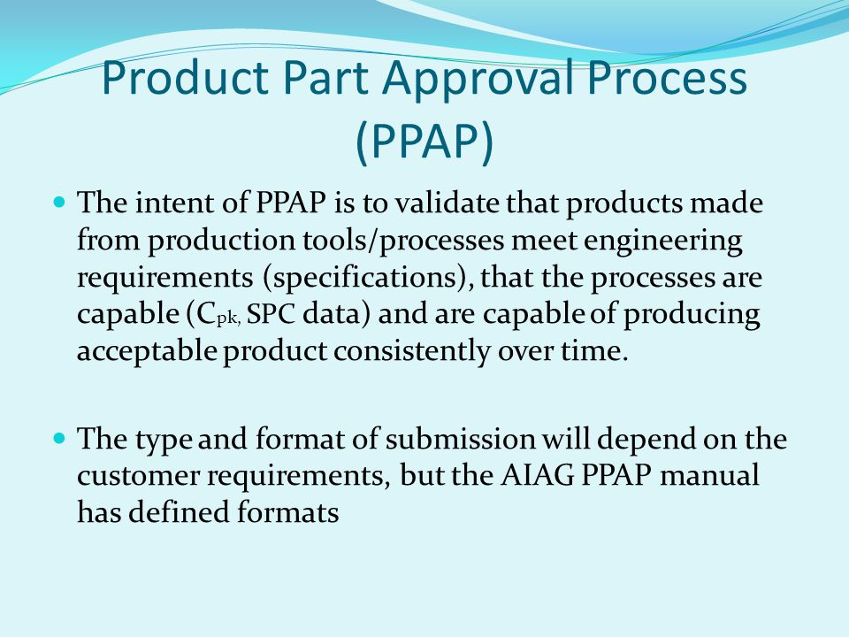 Product Part Approval Process (PPAP)