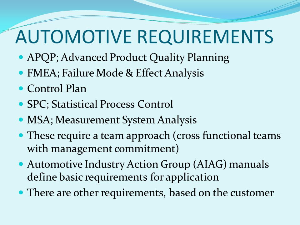 AUTOMOTIVE REQUIREMENTS