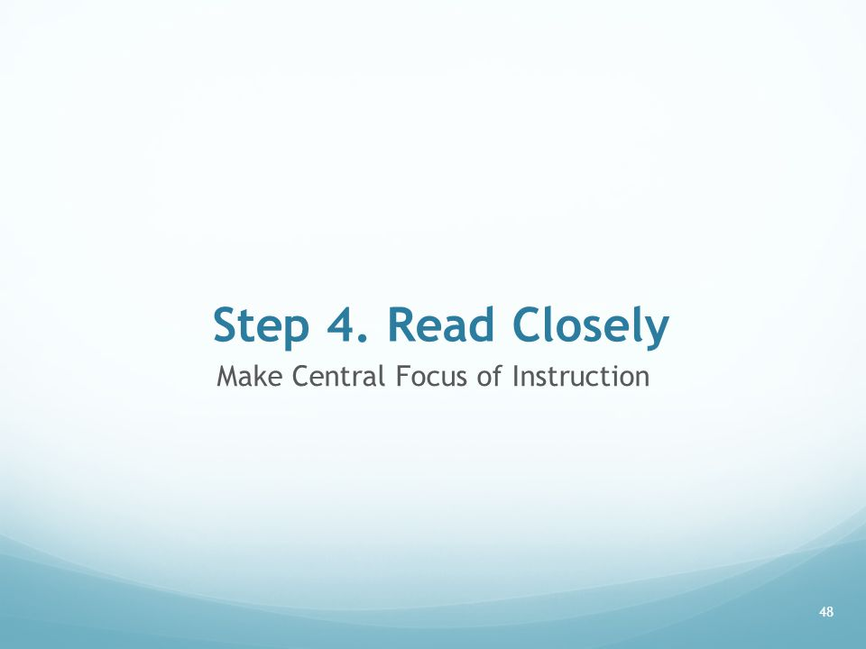 Make Central Focus of Instruction