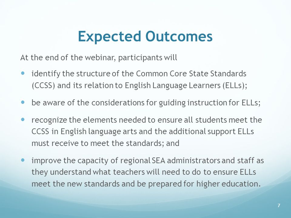 Expected Outcomes At the end of the webinar, participants will