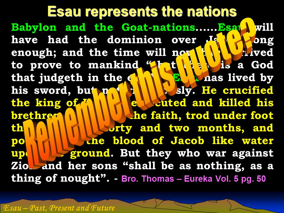 Esau represents the nations