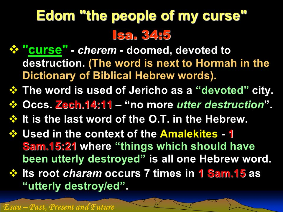Edom the people of my curse