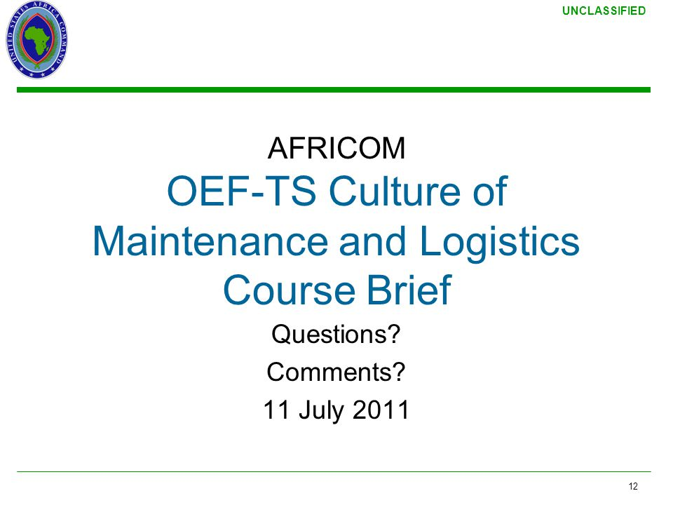 AFRICOM OEF-TS Culture of Maintenance and Logistics Course Brief