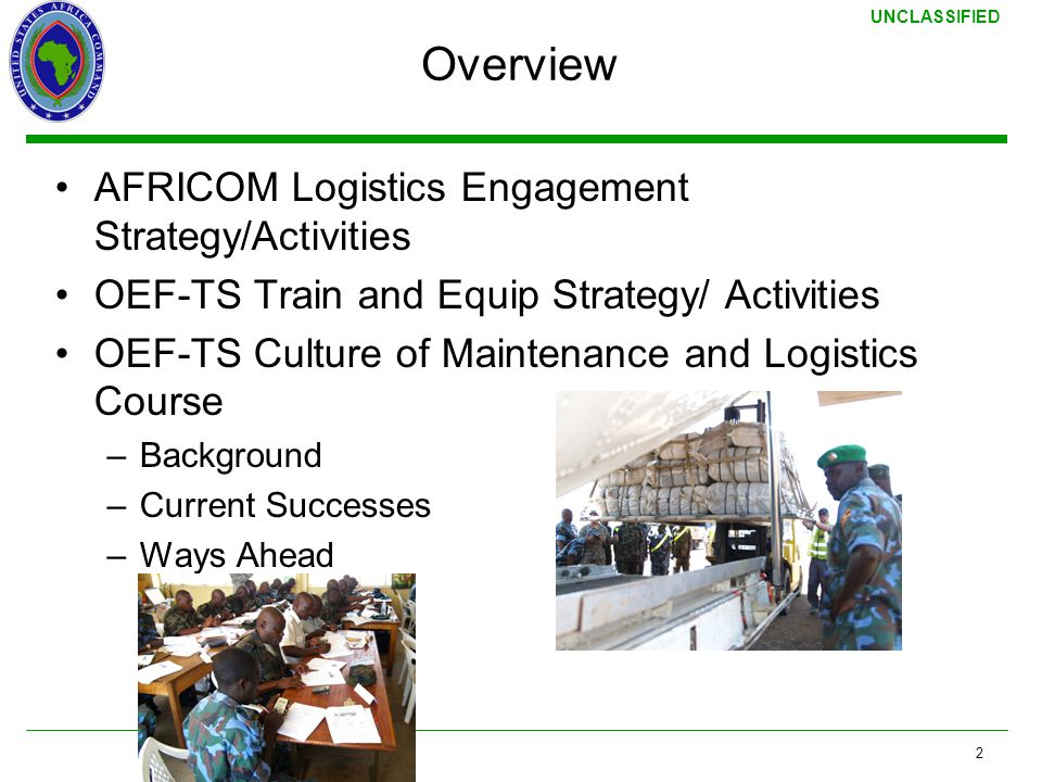 Overview AFRICOM Logistics Engagement Strategy/Activities