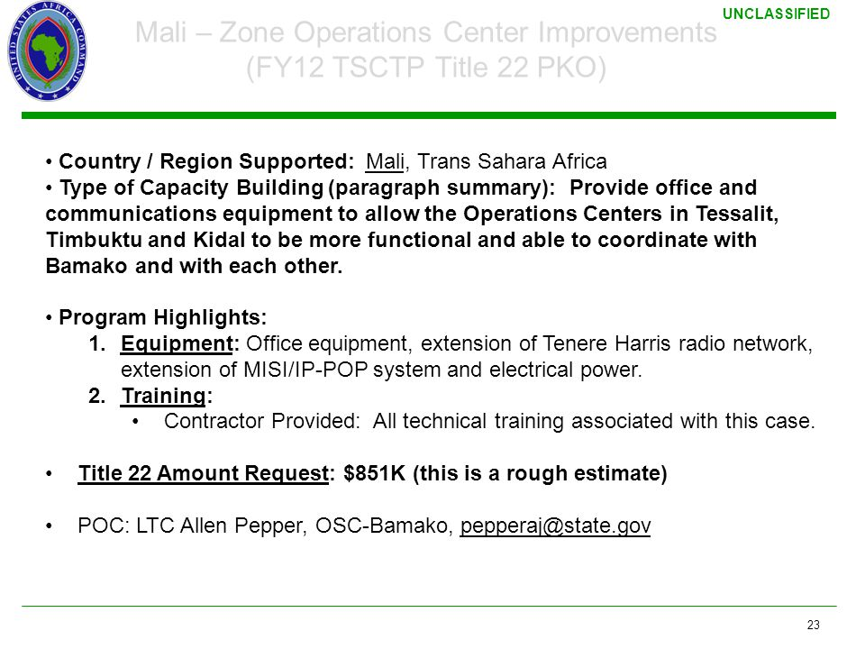 Mali – Zone Operations Center Improvements (FY12 TSCTP Title 22 PKO)