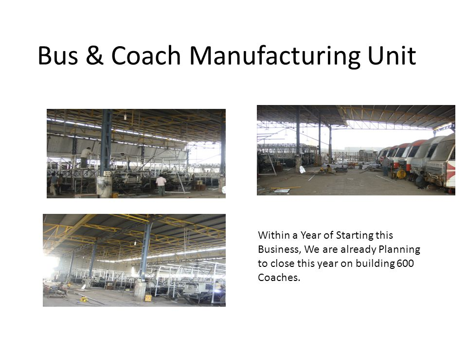 Bus & Coach Manufacturing Unit