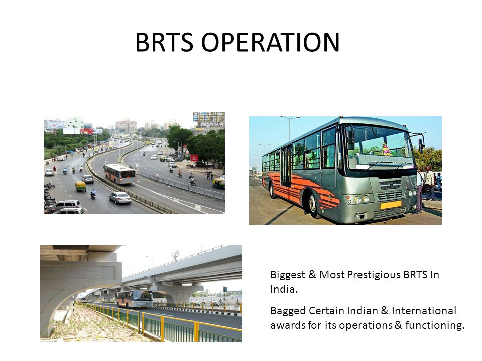 BRTS OPERATION Biggest & Most Prestigious BRTS In India.