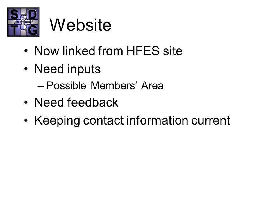 Website Now linked from HFES site Need inputs Need feedback