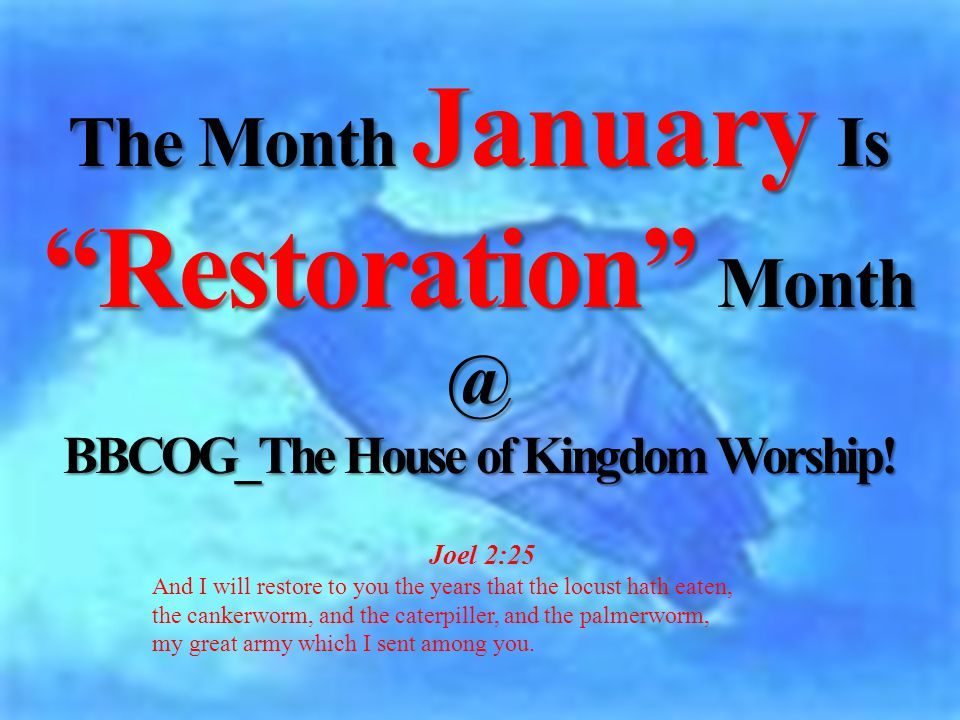 BBCOG_The House of Kingdom Worship!