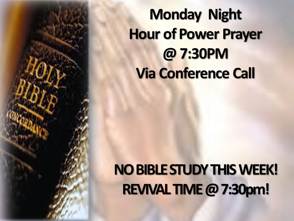 NO BIBLE STUDY THIS WEEK!