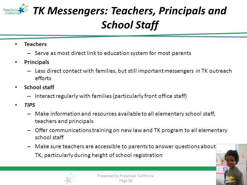TK Messengers: Teachers, Principals and School Staff