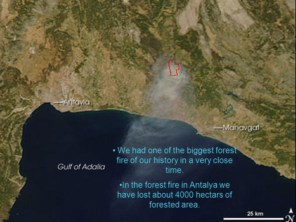 We had one of the biggest forest fire of our history in a very close time.
